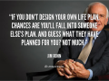 If you don't design your own life... - Best inspiration and motivational quotes - Medical Institution
