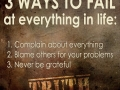 Three ways to fail at everything in life - Best Motivational and Inspiration Quotes - Medical Institution