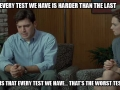 Every test is the worst test of my life - Funny Medical Pictures