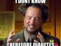 I don't know, therefor Diabetes - Funny Medical Pictures