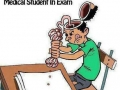 Medical student during exam - Funny Medical Pictures
