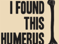 I found this humerus - Funny Medical Pictures