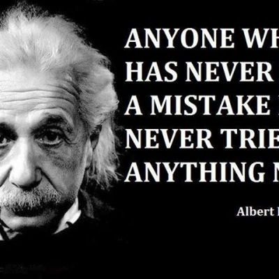 Anyone who has never made a mistake - Best Inspirational and Motivational Quotes