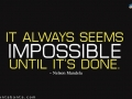 It-always-seems-impossible-motivational-quotes-9